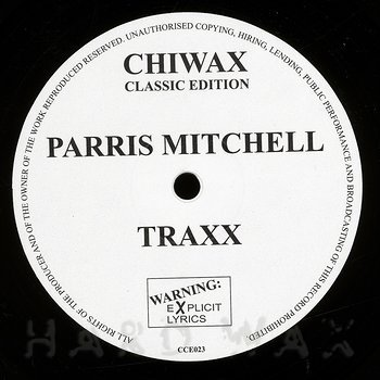 Cover art - Parris Mitchell: Explicit Lyrics Traxx - Whose P***y Is This?