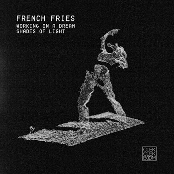 Cover art - French Fries: Working On A Dream