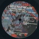 Cover art - Severed Heads: Clifford Darling, Please Don't Live In The Past