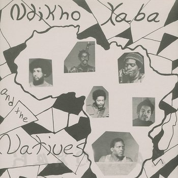 Cover art - Ndikho Xaba And The Natives: Ndikho Xaba And The Natives