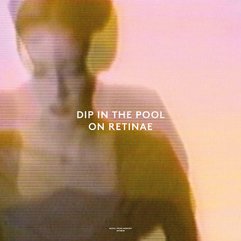 Cover art - Dip In The Pool: On Retinae