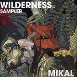 Cover art - Mikal: Wilderness Album Sampler