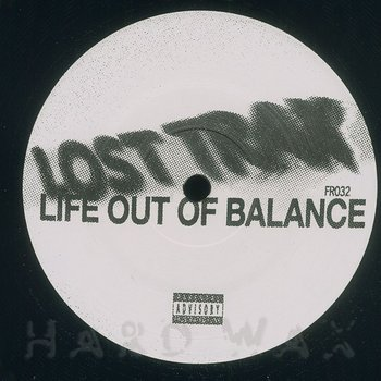 Cover art - Lost Trax: Life Out Of Balance