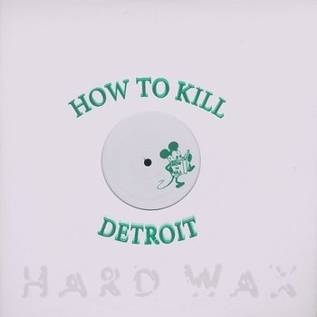 Cover art - Various Artists: How To Kill 004