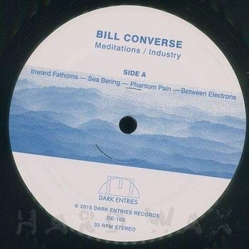 Cover art - Bill Converse: Meditations/Industry