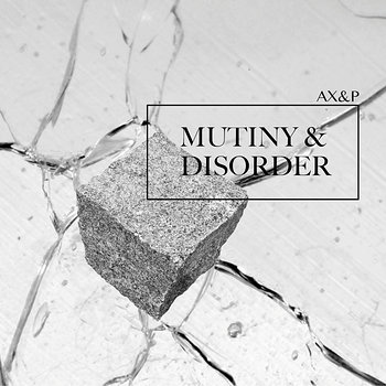 Cover art - Adam X & Perc: Mutiny & Disorder