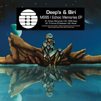 Cover art - Deep' A & Biri: Echoic Memories EP