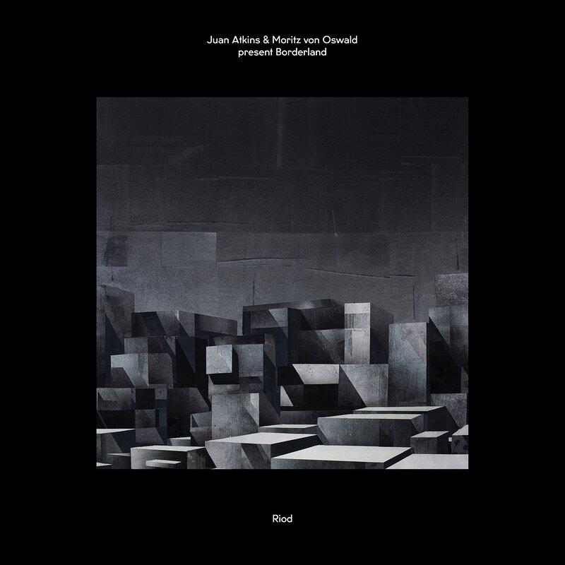 Cover art - Juan Atkins & Moritz von Oswald Present Borderland: Riod