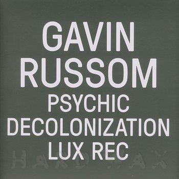 Cover art - Gavin Russom: Psychic Decolonization