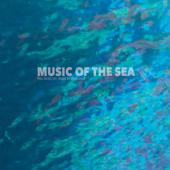 Cover art - John Daly: Music Of The Sea