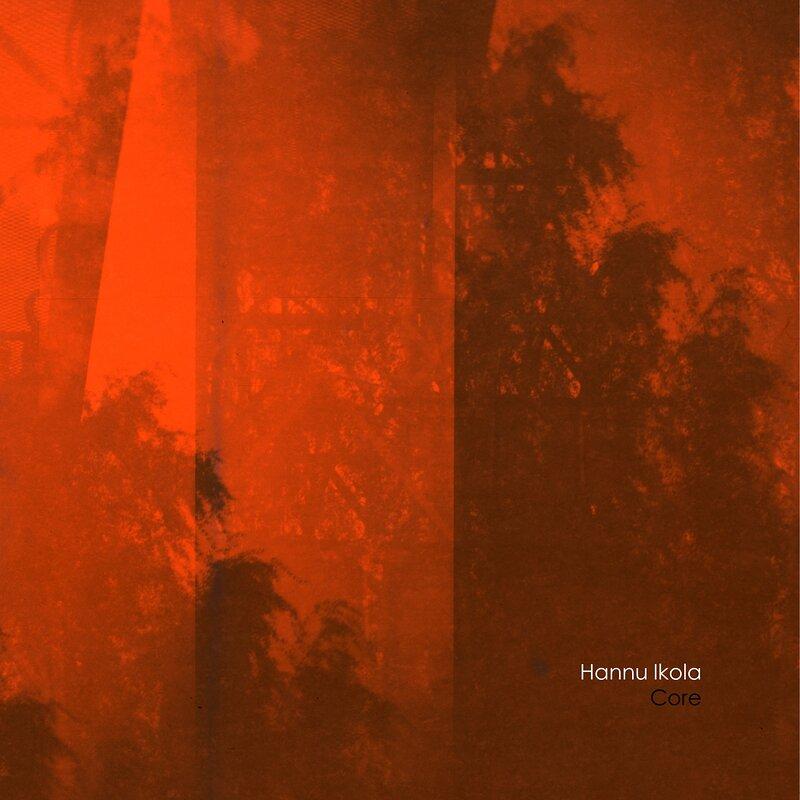 Cover art - Hannu Ikola: Core