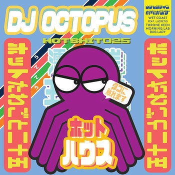 Cover art - DJ Octopus: Wet Coast EP