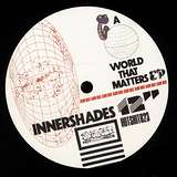 Cover art - Innershades: A World That Matters EP