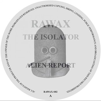 Cover art - The Isolator: Alien Report