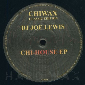Cover art - Joe Lewis: Chi-House EP