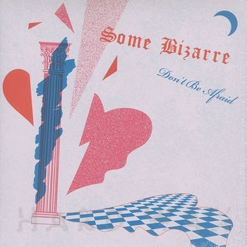 Cover art - Some Bizarre: Don't Be Afraid