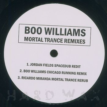 Cover art - Boo Williams: Mortal Trance Remixes