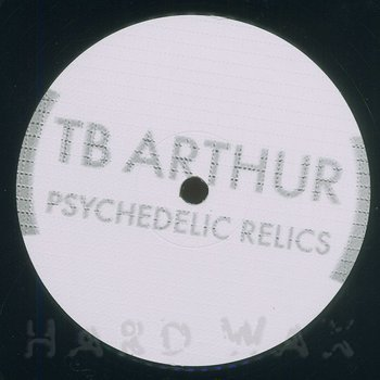 Cover art - TB Arthur: Psychedelic Relics