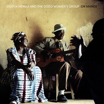 Cover art - Ogoya Nengo And The Dodo Women's Group: On Mande