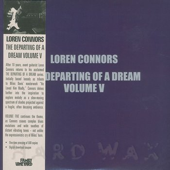 Cover art - Loren Connors: The Departing Of A Dream Vol. V