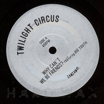 Cover art - Twilight Circus: Why Can't We Be Friends?