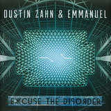 Cover art - Dustin Zahn / Emmanuel: Excuse The Disorder