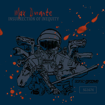 Cover art - Max Durante: Insurrection Of Inequity
