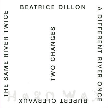 Cover art - Beatrice Dillon and Rupert Clervaux: Two Changes