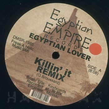 Cover art - Egyptian Lover: Killin' It Remix