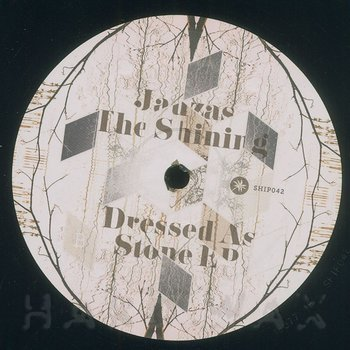 Cover art - Jauzas The Shining: Dressed As Stone EP