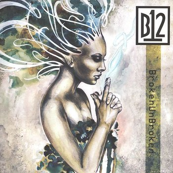 Cover art - B12: BrokenUnBroken