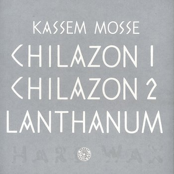 Cover art - Kassem Mosse: Chilazon