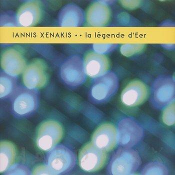 Cover art - Iannis Xenakis: La Légende d'Eer