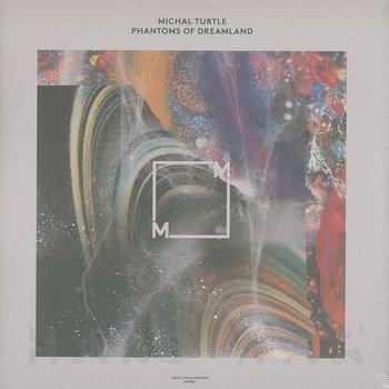 Cover art - Michal Turtle: Phantoms Of Dreamland