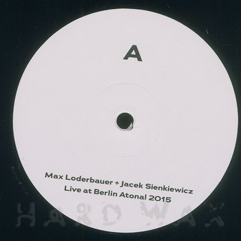Cover art - Max Loderbauer & Jacek Sienkiewicz: Live At Berlin Atonal 2015