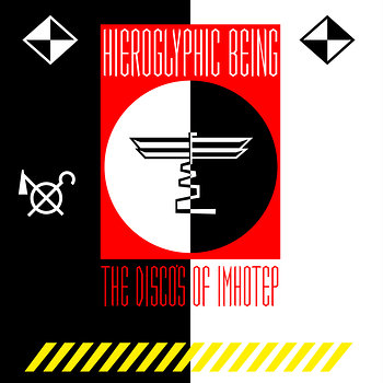 Cover art - Hieroglyphic Being: The Disco's Of Imhotep