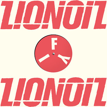 Cover art - FYI Chris: Lionoil EP