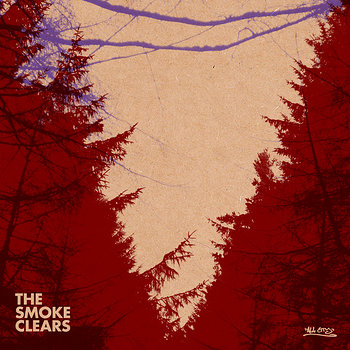 Cover art - The Smoke Clears: The Smoke Clears