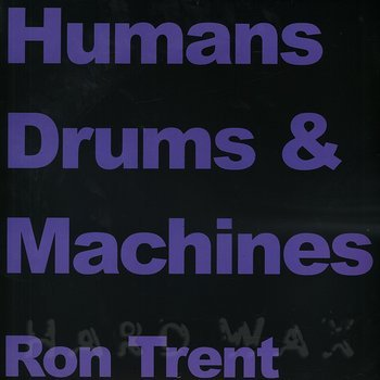 Cover art - Ron Trent: Humans