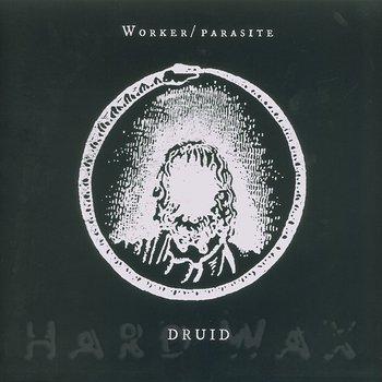 Cover art - Worker/Parasite: Druid
