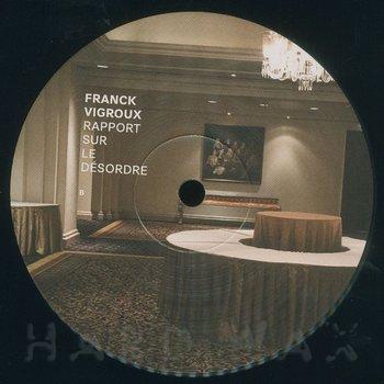 Cover art - Franck Vigroux: Rapport Sur Le Désordre