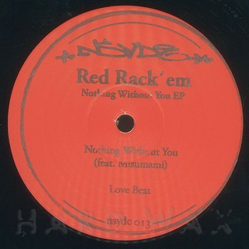 Cover art - Red Rack'em: Nothing Without You