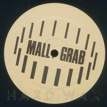 Cover art - Mall Grab: I Just Wanna