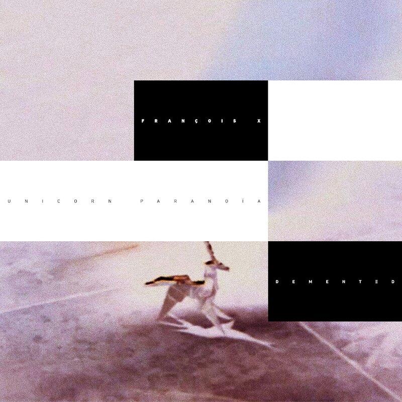 Cover art - François X: Unicorn Paranoia