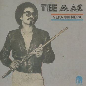 Cover art - Tee Mac: Nepa Oh Nepa
