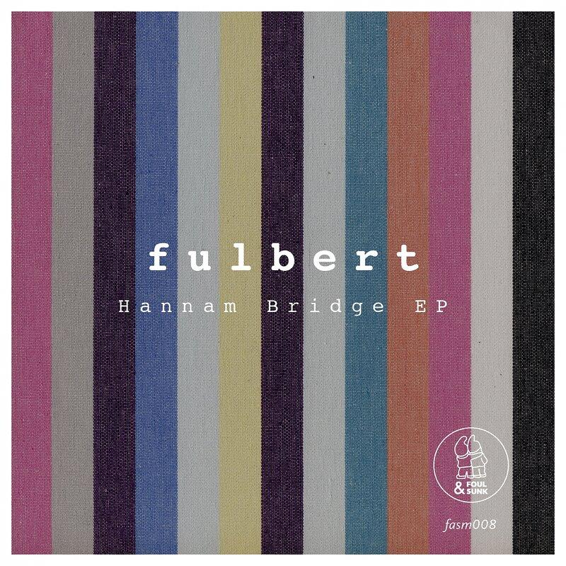 Cover art - Fulbert: Hannam Bridge