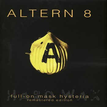 Cover art - Altern 8: Full-On Mask Hysteria