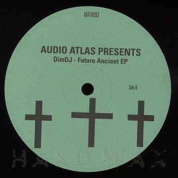 Cover art - Audio Atlas pres.: DimDJ - Future Ancient EP