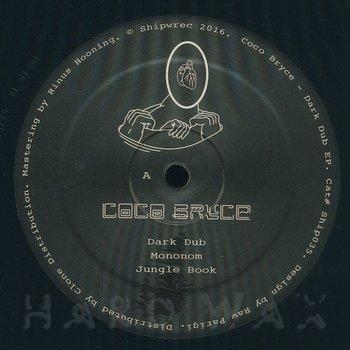 Cover art - Coco Bryce: Dark Dub EP