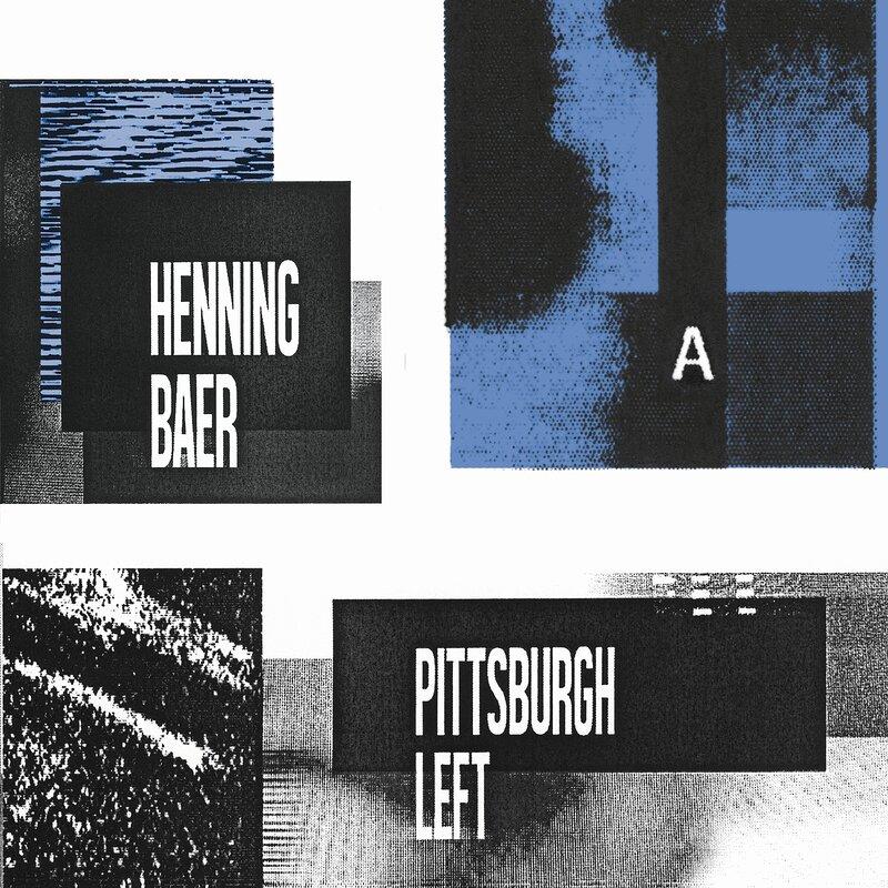 Cover art - Henning Baer: Pittsburgh Left